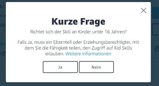 Vor dem Teilen eines Skills werdet ihr gefragt, ob er sich an Kinder unter 16 Jahren richtet. (Screenshot: t3n.de)