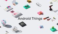 Android Things: Google verpasst seiner IoT-Plattform neuen Fokus