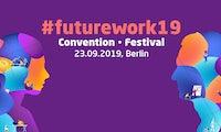 FUTUREwork - das Festival zur Zukunft der Arbeitswelt