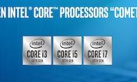 Comet Lake: Neue Intel-Prozessoren der zehnten Generation sind da