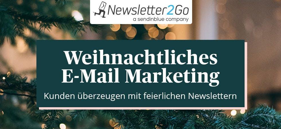 Newsletter-Marketing Weihnachten