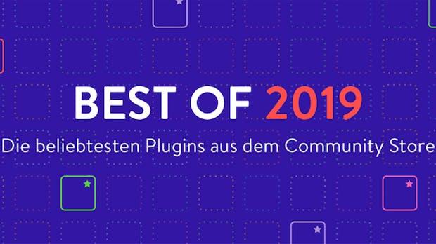 Shopware: Das sind die besten und beliebtesten Plugins und Themes 2019