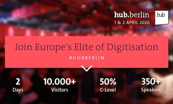 Erlebe die Gestalter der digitalen Welt beim hub.berlin & #BAS20