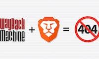 Nie mehr 404: Brave-Browser integriert die Wayback Machine
