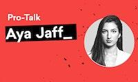 Pro-Talk: Triff Gründerin und Finanzexpertin Aya Jaff zum Expertengespräch