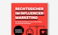 Rechtssicher im Influencer-Marketing: Der neue Guide von t3n und Luther
