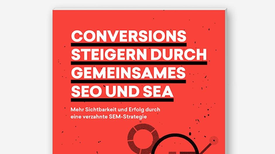 Der neue t3n Guide mit morefire: Conversions steigern durch gemeinsames SEO und SEA