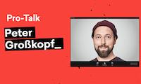 Pro-Talk: Triff Fintech Allrounder Peter Großkopf zum Expertengespräch