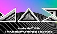 Adobe Max zu Coronazeiten: Die bekannte Kreativkonferenz findet 2020 virtuell und kostenlos statt