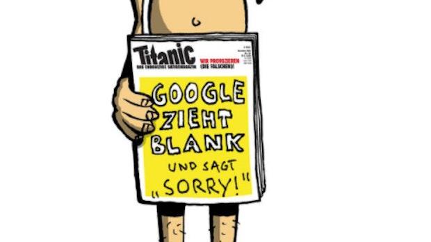 """Nach Rausschmiss: Google entschuldigt sich bei Titanic per """"Sorrykatur"""""""